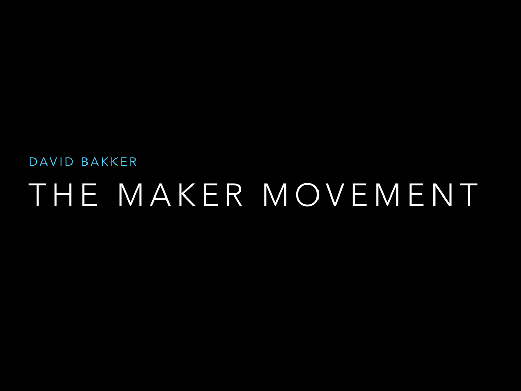 Wat is The Maker Movement?