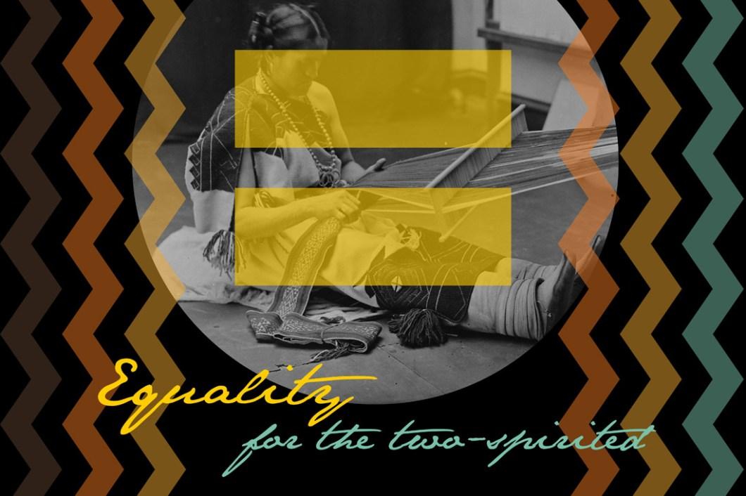 David Bernie Equality Two Spirited Indian Country 52 Week 46