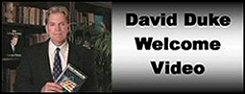 A - David Duke Welcome