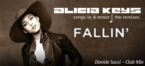 Davide Succi feat. Alicia Keys Fallin' Club mix