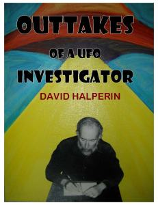 "Click on the picture to download the complete PDF of ""Outtakes of a UFO Investigator.""  Cover art by Rose Shalom Halperin."
