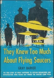 """Gray Barker, """"They Knew Too Much About Flying Saucers"""" (1956)."""