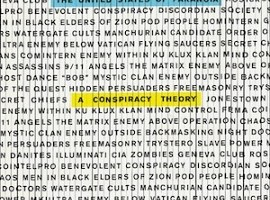 Conspiracy Theories and Jesse Walker – I Have Met the Conspirator and He Is Me