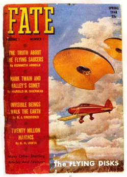 """Fate"" magazine, volume 1, number 1 (Spring 1948).  Kenneth Arnold's sighting of flying saucers on June 24, 1947, imaginatively portrayed on the cover, was the featured attraction."