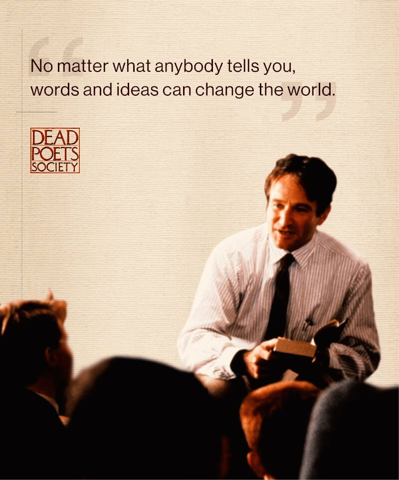 leadership dead poets society Leadership film project: dead poets society (1989) carpe diem, boys seize the day make your lives extraordinary the image of robin william's teacher in the film dead poets society.
