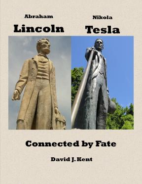 Lincoln and Tesla: Connected by Fate