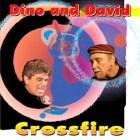 Crossfire-Dino and David