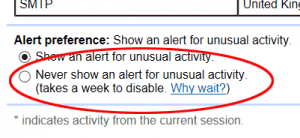 Gmail account - turn off alerts for unusual activity
