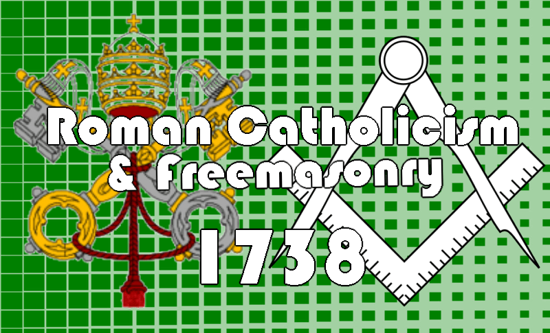 On Catholicism and Freemasonry in 1738