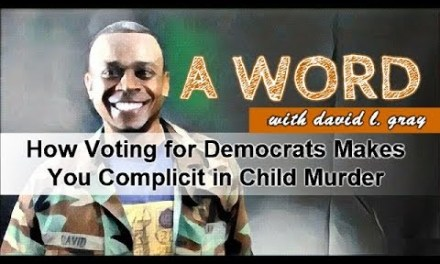 How Voting for Democrats Makes You Complicit in Child Murder