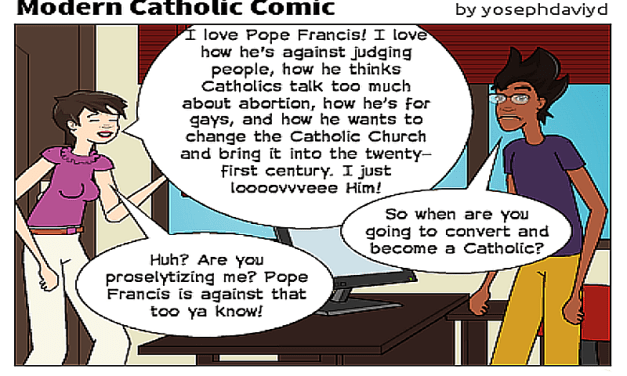 Modern Catholic Comic: Is Pope Francis Converting Anyone to the Catholic Church?