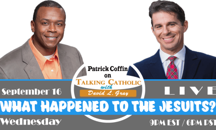 What Happened to the Jesuits? LIVE/Guest Patrick Coffin