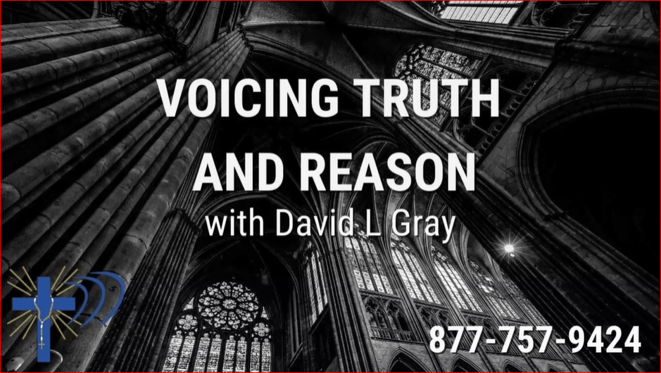 David L. Gray Voicing Truth and Reason Guadalupe Radio Network
