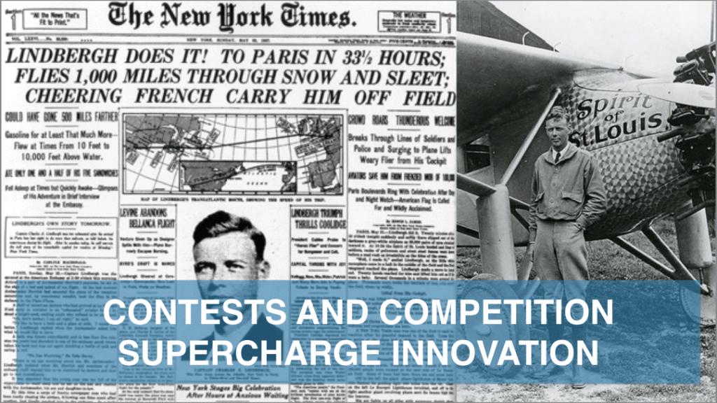 La lezione di Lindbergh: i concorsi e la competizione accelerano l'innovazione