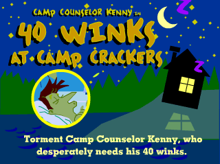 40 Winks at Camp Crackers