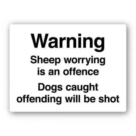 FARM SIGNS - SHEEP WORRYING IS AN OFFENCE-0