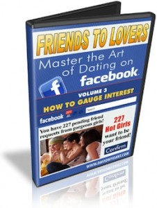 3 How To Gauge Interest 226x300 - David Wygant - Facebook - Friends To Lovers