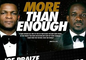 MORE THAN ENOUGH-JOE PRAIZE-LYRICS + MP3