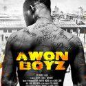 Awon Boyz, the story of Nigerian Street Hustlers, goes to NETFLIX on April 14