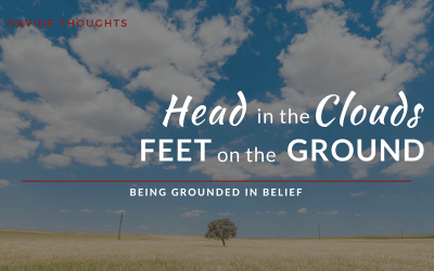 Head in the Clouds, Feet on the Ground