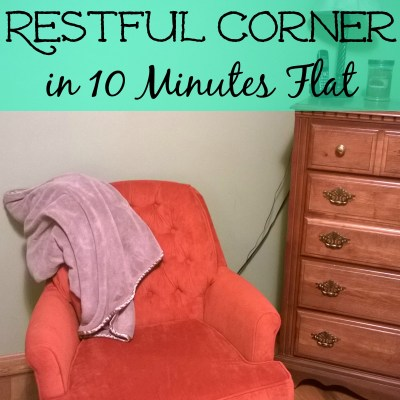 Create a Restful Corner in 10 Minutes Flat