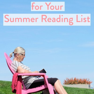 My 10 Favorite Books from 2017 (Perfect for your 2018 Summer Reading List!)