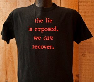 The Lie is Exposed T-Shirt