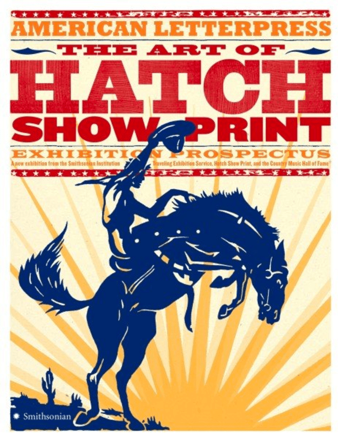 Reprints of classic 1930's block prints from Hatch Show Print