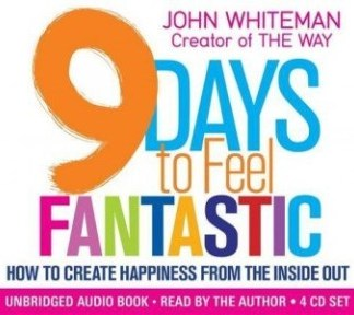9 Days to Feel Fantastic: How to Create Happiness from the Inside Out Audio CD