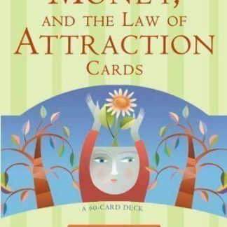 Money and the Law of Attraction Learning To Attract Wealth & Health Oracle Cards