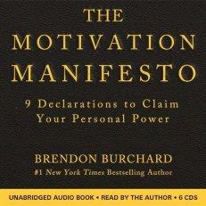 The Motivation Manifesto: 9 Declarations to Claim Your Personal Power Audio CD – Audiobook, Unabridged