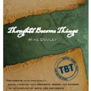 Thoughts Become Things DVD by Mike Dooley Format: DVD