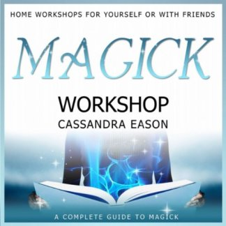 Magick Workshop by Cassandra Eason