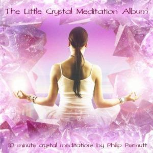 Little Crystal Meditation Album CD