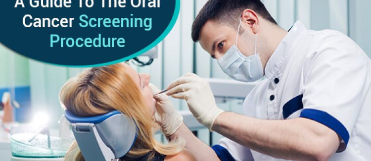 What Happens During An Oral Cancer Screening?