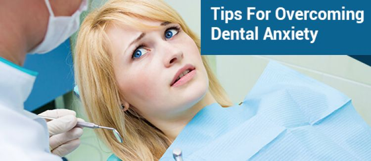 5 Tips For Overcoming Dental Anxiety