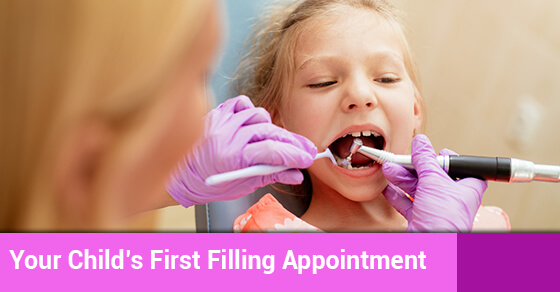 Your Child's First Filling Appointment