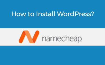 How to Install WordPress on Namecheap in Less than 5 Minutes