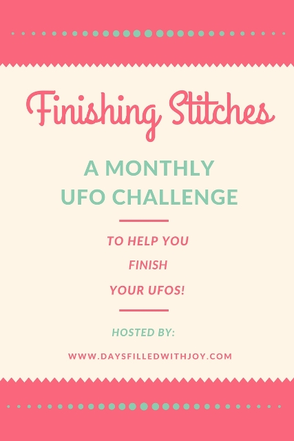 Finishing Stitches Monthly UFO Challenge