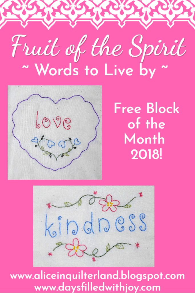 Fruit of the Spirit, Words to Live by, Free block of the month 2018!