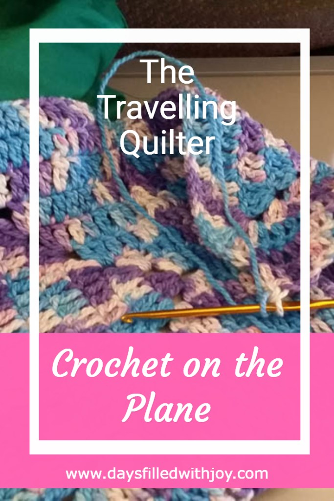 Crochet On The Plane Days Filled With Joy