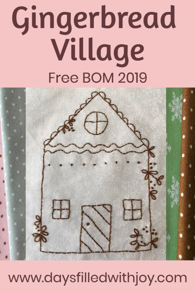 Gingerbread Village, a lovely free block of the month for 2019! Make a block every month and you'll have a finished quilt by Christmas!