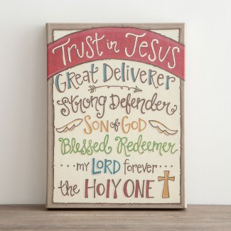 Trust in Jesus - Great Deliverer - Wrapped Canvas Print