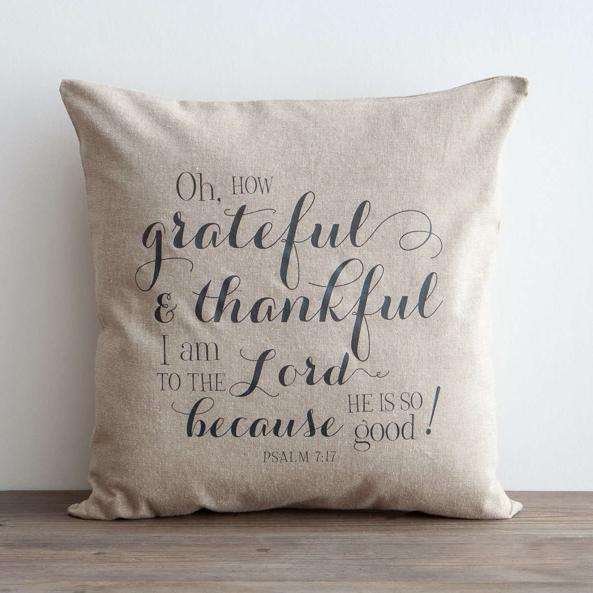 How Grateful & Thankful I Am - Pillow Cover