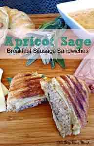 Apricot Sage Breakfast Sausage Sandwiches