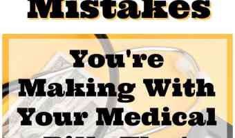 12 Mistakes You're Making With Your Medical Bills That Are Costing You Thousands