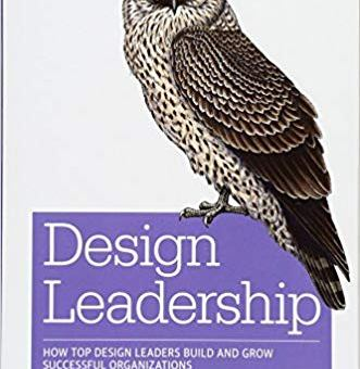 Review of Design Leadership on UXmatters.com