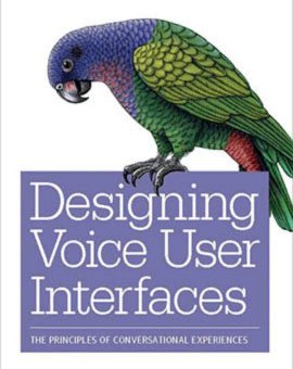 Review of 'Designing Voice User Interfaces' on UXmatters.com