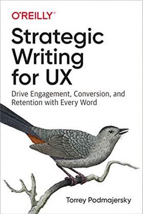 Cover of Strategic Writing for UX