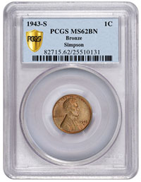 Graded PCGS Secure Plus MS62BN, he finest known 1943-S bronze Lincoln cent is now part of the Simpson Collection, the PCGS Set Registry'sSM number one all-time finest collection of Lincoln Cents Off-Metal Strikes, Circulation Strikes 1943 - 1944. (Photo courtesy of PCGS.)